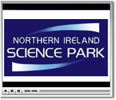 Northern Ireland Science Park - Streaming Flash Video Belfast